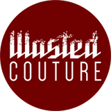 Wasted Couture